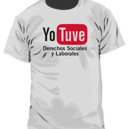 Camiseta Yo Tuve Derechos Sociales y Laborales